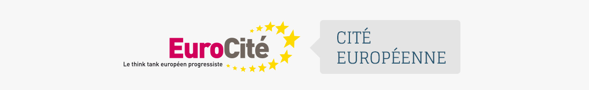 EuroCité — le think tank européen progressiste